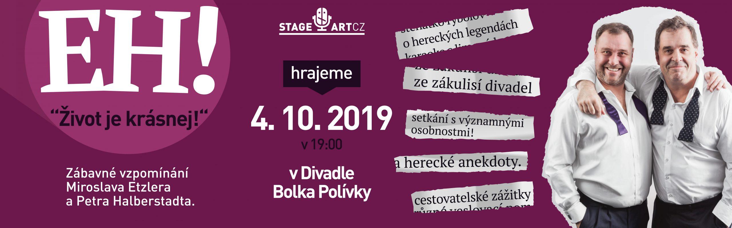 4. 10. 2019 v Divadle Bolka Polívky