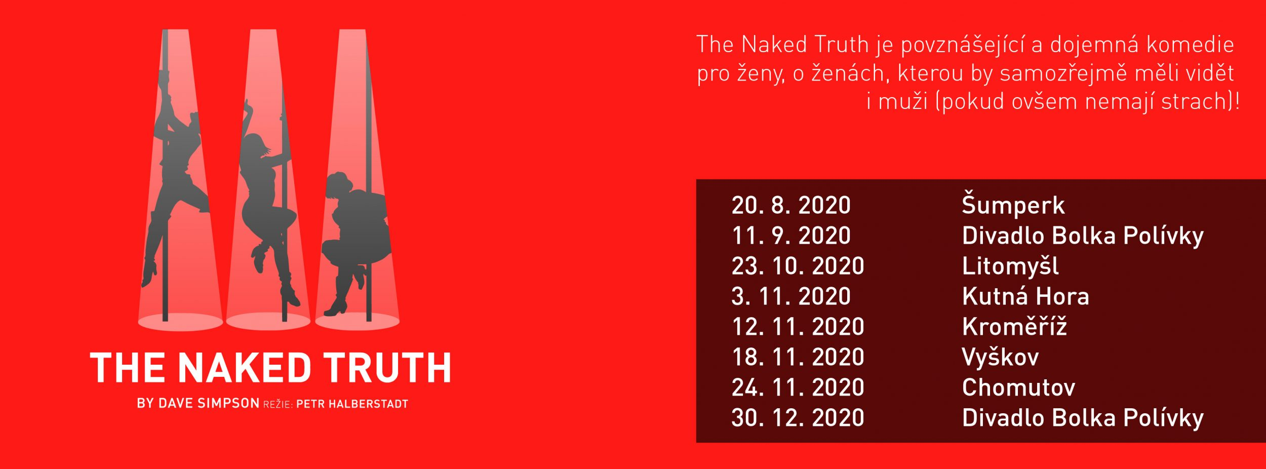 Odhalená pravda 14. 10. 2019 v Divadle Bolka Polívky